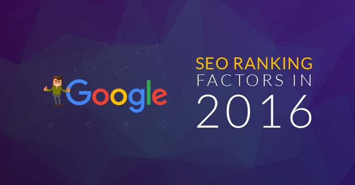 Google SEO Ranking Factors 2016