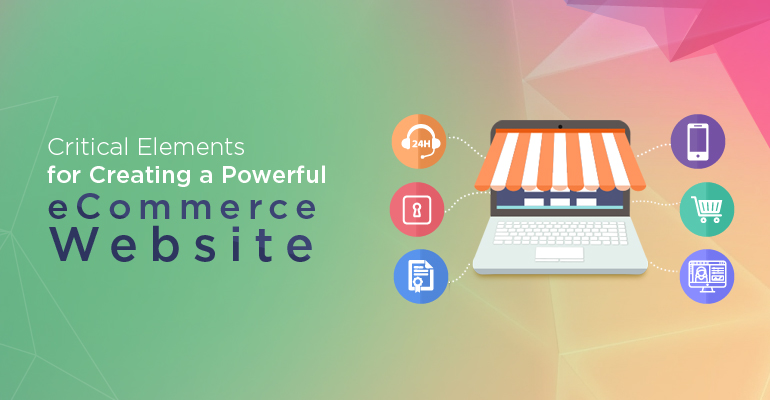 Critical Element For Creating eCommerce Website