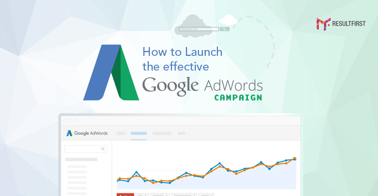 Effective Google AdWords Campaign