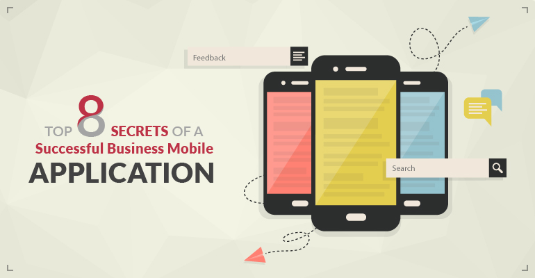 Secrets of a Successful Business Mobile Application