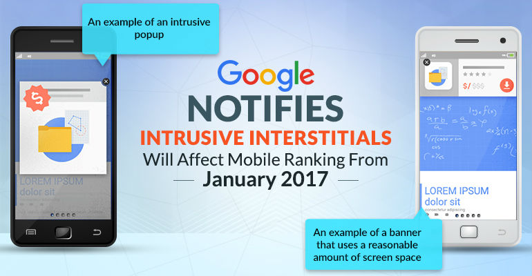 google-notifies-intrusive-interstitials-will-affect-mobile-ranking-from-january-2017